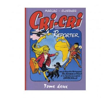 CRI-CRI REPORTER - TOME DEUX