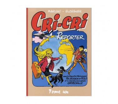 CRI-CRI REPORTER -TOME UN