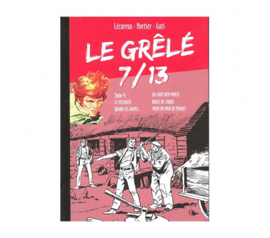 LE GRÊLÉ 7/13 - TOME 09