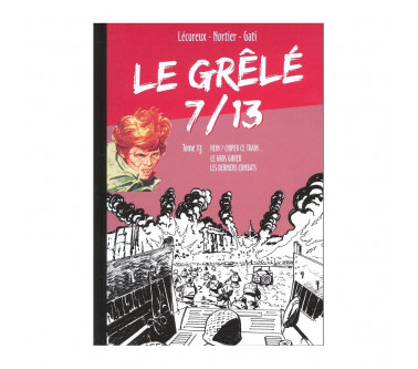 LE GRÊLÉ 7/13 - TOME 13