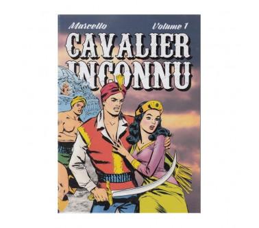 CAVALIER INCONNU - VOLUME 1