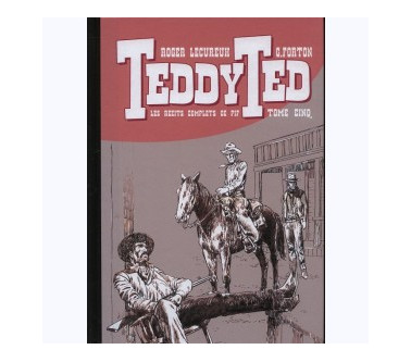 TEDDY TED –  TOME 05