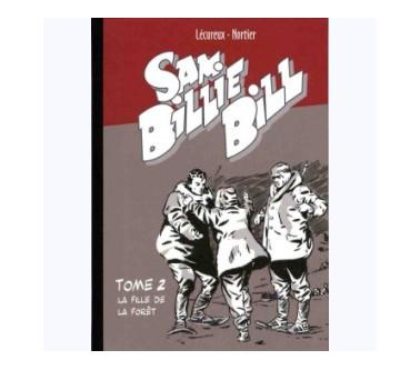 SAM BILLIE BILL – TOME 02 :...