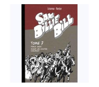 SAM BILLIE BILL – TOME 07 :...