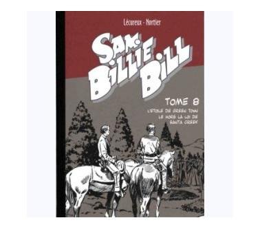 SAM BILLIE BILL – TOME 08 :...