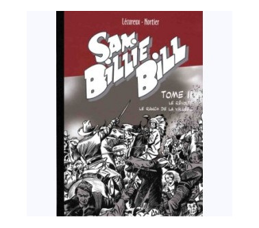 SAM BILLIE BILL – TOME 11 :...