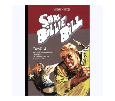 SAM BILLIE BILL – TOME 12 :...