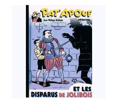 PAT'APOUF : ET LES DISPARUS...