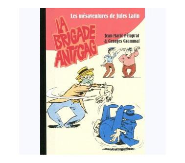 LA BRIGADE ANTIGAG