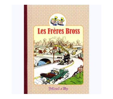 LES FRÈRES BROSS – TOME 2