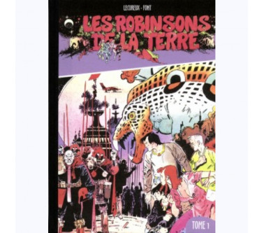 LES ROBINSONS DE LA TERRE -...