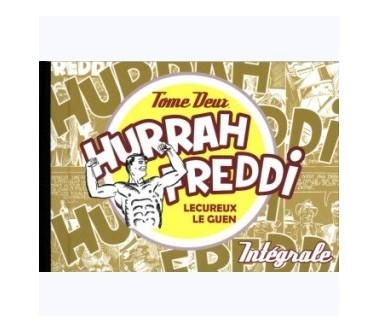 HURRAH FREDDI - TOME 2...