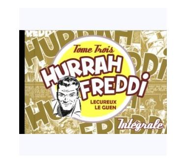 HURRAH FREDDI - TOME 3...