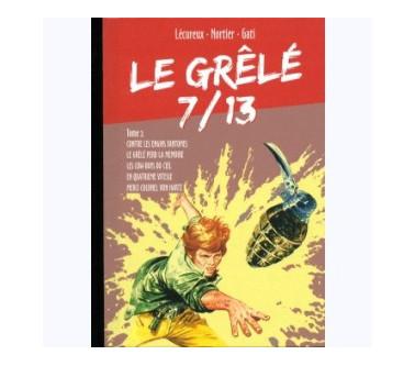 LE GRÊLÉ 7/13 - TOME 02
