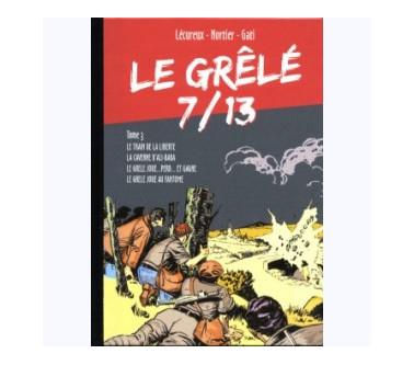 LE GRÊLÉ 7/13 - TOME 03