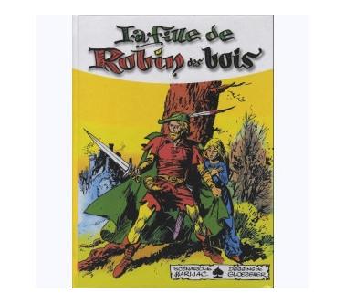LA FILLE DE ROBIN DES BOIS