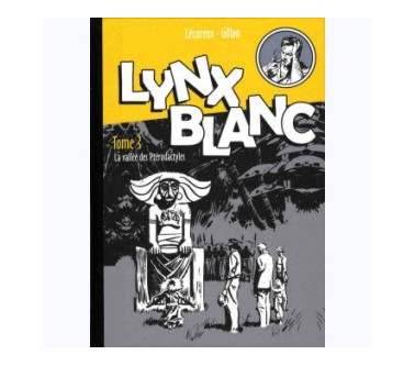 LYNX BLANC – TOME 3