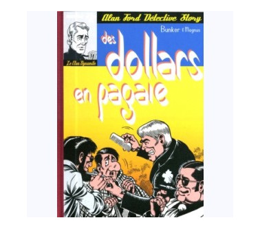 ALAN FORD Tome 2 : DES...