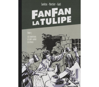 FANFAN LA TULIPE - TOME 7