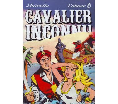 CAVALIER INCONNU - VOLUME 6