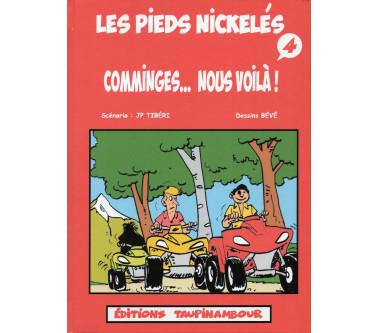 Les Pieds Nickelés...