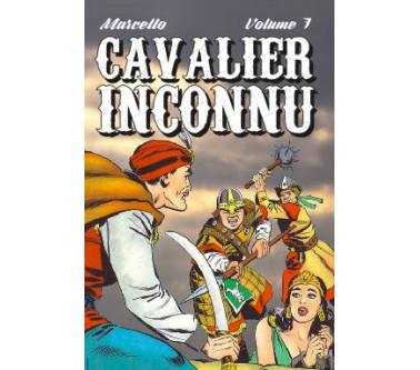 CAVALIER INCONNU - VOLUME 7