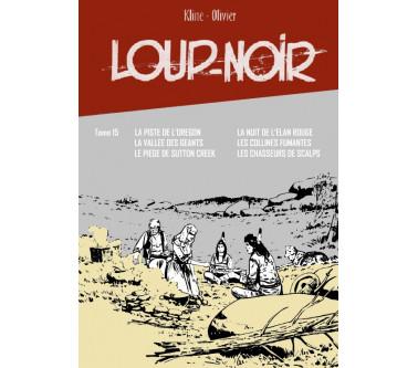 LOUP NOIR - TOME 15