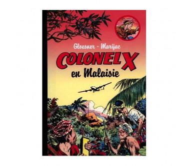COLONEL X - 1 :  EN MALAISIE